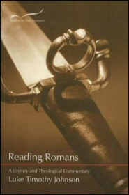 Reading Romans: A Literary and Theological Commentary