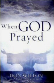 When God Prayed