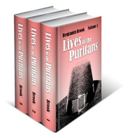 The Lives of the Puritans (3 vols.)