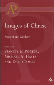 Images of Christ: Ancient and Modern