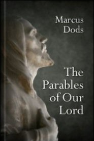 The Parables of Our Lord