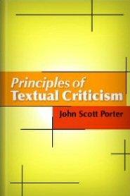 Principles of Textual Criticism