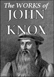 The Works of John Knox  (6 vols.)