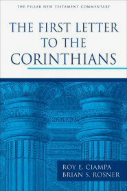 Pillar New Testament Commentary: The First Letter to the Corinthians