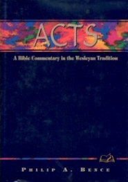 Wesleyan Bible Commentary: Acts