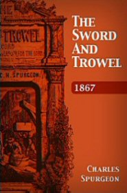 The Sword and Trowel: 1867