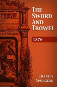 The Sword and Trowel: 1876