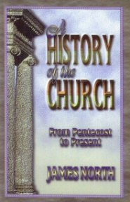 A History of the Church from Pentecost to Present