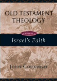 Old Testament Theology, Vol. 2: Israel's Faith