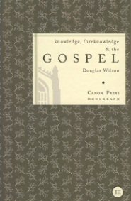 Knowledge, Foreknowledge and the Gospel