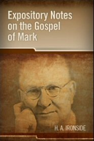 Expository Notes on the Gospel of Mark