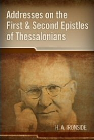 Addresses on the First and Second Epistles of Thessalonians