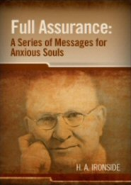Full Assurance: A Series of Messages for Anxious Souls