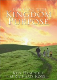 Parenting with Kingdom Purpose
