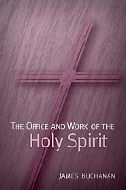 The Office and Work of the Holy Spirit