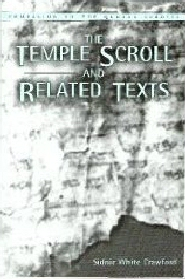 The Temple Scroll and Related Texts
