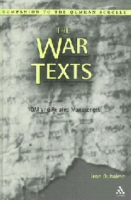 The War Texts: 1 QM and Related Manuscripts