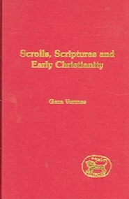 Scrolls, Scriptures and Early Christianity