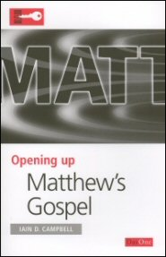 Opening Up Matthew's Gospel