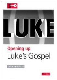 Opening Up Luke's Gospel