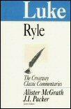 The Crossway Classic Commentaries: Luke