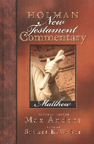 Holman New Testament Commentary: Matthew