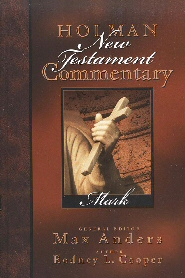 Holman New Testament Commentary: Mark