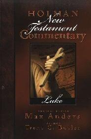 Holman New Testament Commentary: Luke