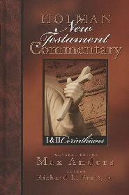 Holman New Testament Commentary: I & II Corinthians