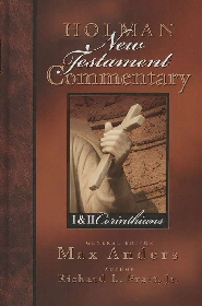 Holman New Testament Commentary: I & II Corinthians