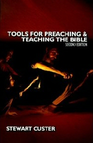 Tools for Preaching and Teaching the Bible, 2nd ed.