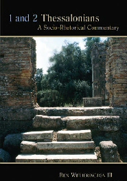 1 and 2 Thessalonians: A Socio-Rhetorical Commentary