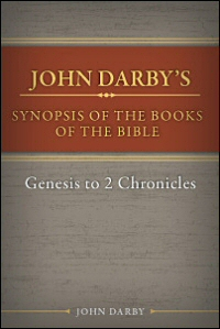Synopsis of the Books of the Bible: Genesis to 2 Chronicles