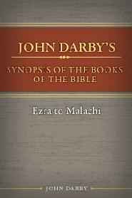 Synopsis of the Books of the Bible: Ezra to Malachi