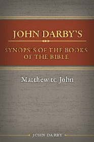 Synopsis of the Books of the Bible: Matthew to John