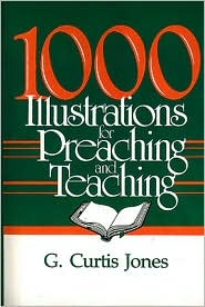 1,000 Illustrations for Preaching and Teaching