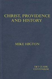 Christ, Providence and History: The Theology of Hans W. Frei