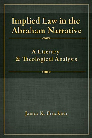 Implied Law in the Abraham Narrative: A Literary and Theological Analysis