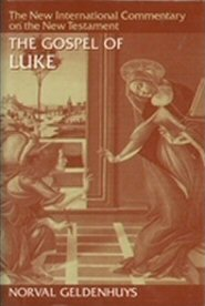 New International Commentary: The Gospel of Luke