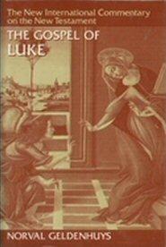 New International Commentary on the New Testament: The Gospel of Luke