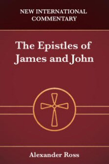 New International Commentary: The Epistles of James and John