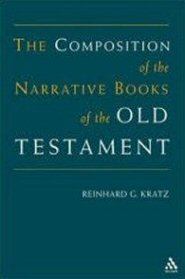 The Composition of the Narrative Books of the Old Testament