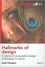 Hallmarks of Design: Evidence of Purposeful Design and Beauty in Nature