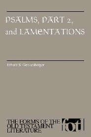 Forms of the Old Testament Literature Series: Psalms, Part 2, and Lamentations (FOTL)