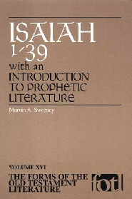 Forms of the Old Testament Literature Series: Isaiah 1–39, with an Introduction to Prophetic Literature (FOTL)