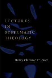 Lectures in Systematic Theology