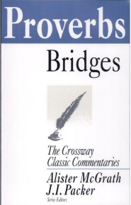 Crossway Classic Commentaries: Proverbs