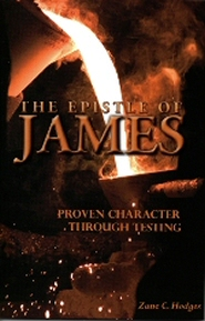 The Epistle of James: Proven Character through Testing