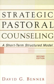 Strategic Pastoral Counseling: A Short-Term Structured Model, 2nd ed.