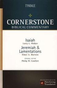 Cornerstone Biblical Commentary: Isaiah, Jeremiah, Lamentations